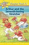 Arthur and the Seventh Inning Stretcher (Arthur Good Sports #2)
