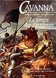 Nos ancêtres les Gaulois  Tome 2 : Le temps des égorgeurs, L'histoire de France redécouverte par Cavanna