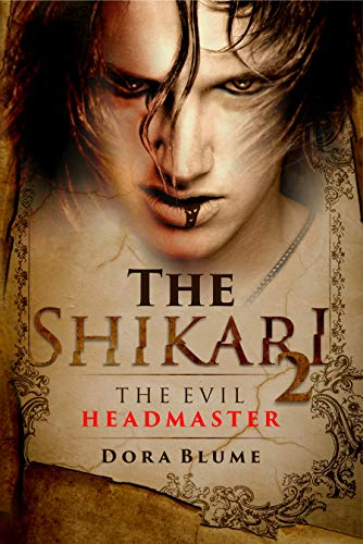 The Shikari 2: The Evil Headmaster