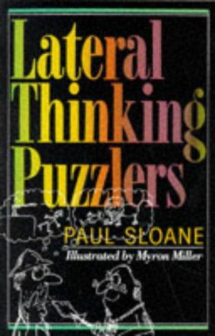 Lateral Thinking Puzzles: Amazon.co.uk: Paul Sloane, Myron Miller ...