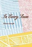 In Every Seam, Allison Joseph, 0822956411