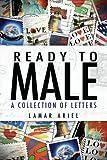 Ready to Male, Lamar Ariel, 1438903898