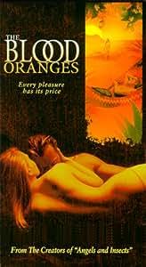 Blood Oranges [VHS]