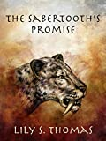 The Sabertooth's Promise (Ice Age Alphas Book 1)