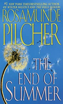The End Of Summer by [Pilcher, Rosamunde]