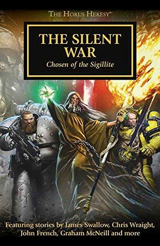 The Silent War: Chosen of the Sigillite Horus Heresy 37 (Warhammer 40,000 40K 30K) pdf epub