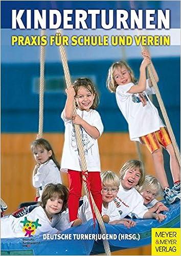 kinderturnen praxis fr schule und verein amazonde deutsche turnerjugend bcher - Kinderturnen Gerateaufbau Beispiele