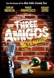 The Three Amigos - Outrageous