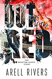 Out of the Red: The Braxton Hunte Story (The Hunte Family Series Book 1)