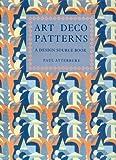 Art Deco Patterns, S. Calloway and Jane Rogoyska, 0517014904