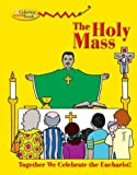 Holy Mass Col and Act Bk, Ancilla Hirsch, 0819833800