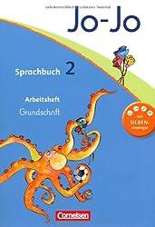 Jo-Jo Sprachbuch - Aktuelle allgemeine Ausgabe: 2. Schuljahr - Arbeitsheft in Grundschrift: Mit Lernstandserhebungen