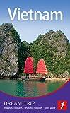 Vietnam Dream Trip, Claire Boobbyer, 1907263683