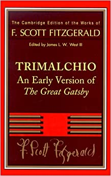 Book Trimalchio: An Early Version of The Great Gatsby