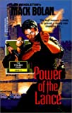 Power of the Lance, Don Pendleton, 0373614799