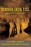 Beneath Their Feet, Patricia Quinlan, 0595662439