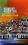 La petite fille qui venait d'Alger par Huertas