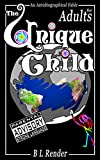img - for The Unique Child (adult): An Autobiographical Fable book / textbook / text book