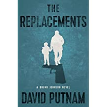 The Replacements (A Bruno Johnson Thriller)