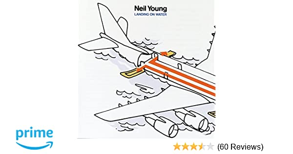Neil Young - Landing On Water - Amazon.com Music