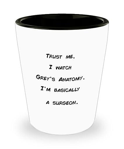 Greys anatomía chupito - Trust Me, I reloj Grey \'s Anatomy. I \'m ...