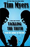 Tackling the Truth, Tim Myers, 1463792034