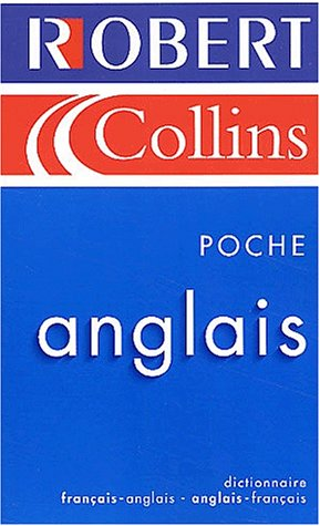 Robert & Collins: French-English Dictionary (Poche Anglis-Français Bilingue) (French and English Edition)