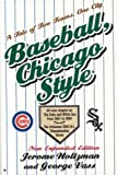 Baseball Chicago Style, Jerome Holtzman and George Vass, 1566252334