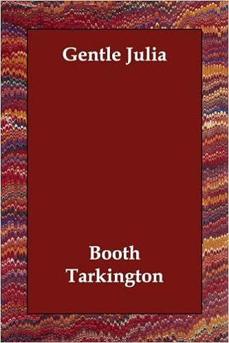 gentle julia tarkington booth