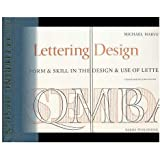 Lettering design: Form & skill in the design and use of letters
