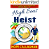 High Seas Heist: A Cruise Ship Cozy Mystery (Cruise Ship Christian Cozy Mysteries Series Book 10)