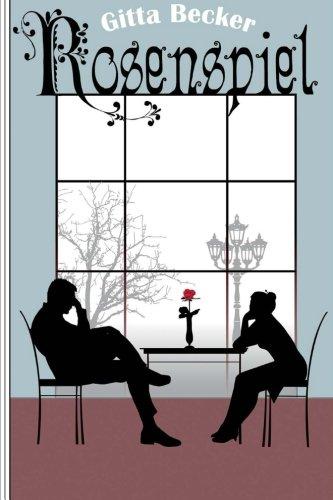 rosenspiel-roman