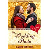 The Wedding Photo (Wedding Bouquet Novellas Book 1)
