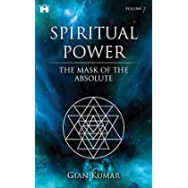 Spiritual Power: The Mask of the Absolute - Vol. 2