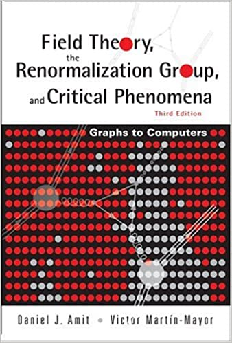 Field Theory; The Renormalization Group and Critical Phenomena