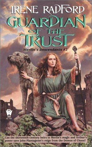 Guardian of the Trust: Merlin's Descendants #2