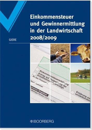 Einkommensteuer und Gewinnermittlung in der Landwirtschaft 2008/2009