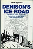 Denison's Ice Road, Edith Iglaver, 0525090061