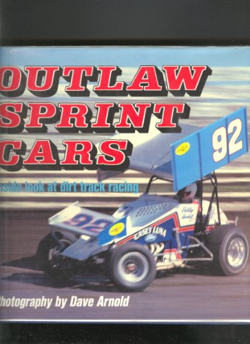 Outlaw Sprint Cars: Inside Look at Dirt Track Racing