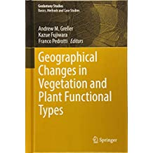 Geographical Changes in Vegetation and Plant Functional Types