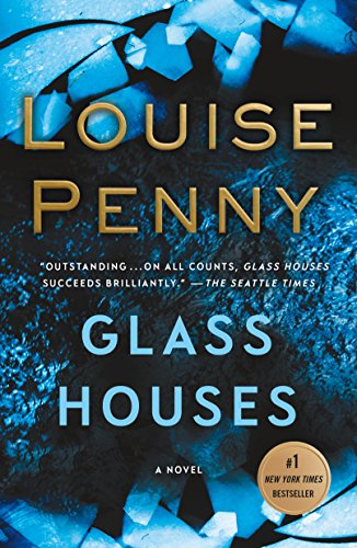 Pdf Mystery Glass Houses: A Novel (Chief Inspector Gamache Novel Book 13)