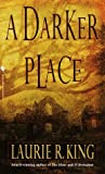 A Darker Place, Laurie R. King, 0553840274