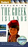 Exploring the Greek Islands, Fodor's Travel Publications, Inc. Staff, 0679032088