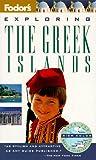 Exploring the Greek Islands, Fodor's Travel Publications, Inc. Staff, 0679032088