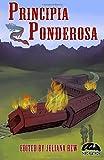 img - for Principia Ponderosa (Third Flatiron Anthologies) (Volume 18) book / textbook / text book