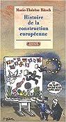 Histoire de la construction européenne par Bitsch