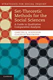 img - for Set-Theoretic Methods for the Social Sciences: A Guide to Qualitative Comparative Analysis (Strategies for Social Inquiry) book / textbook / text book