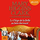 Le piège de la Belle au bois dormant (Laurie Moran 3)   Livre audio Auteur(s) : Mary Higgins Clark, Alafair Burke Narrateur(s) : Marcha Van Boven