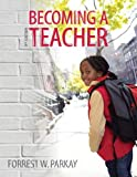 Becoming a Teacher 9th Edition Instructor's Review