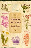 Herbal Rituals, Judith Berger, 0312243014